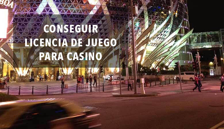 Conseguir licencia de juego para casino