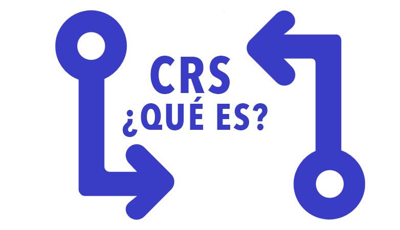 CRS ¿Qué es?