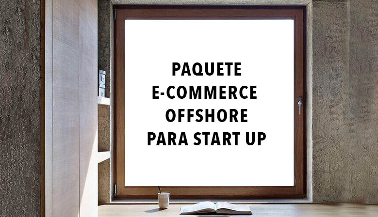 Paquete E-commerce offshore para start up